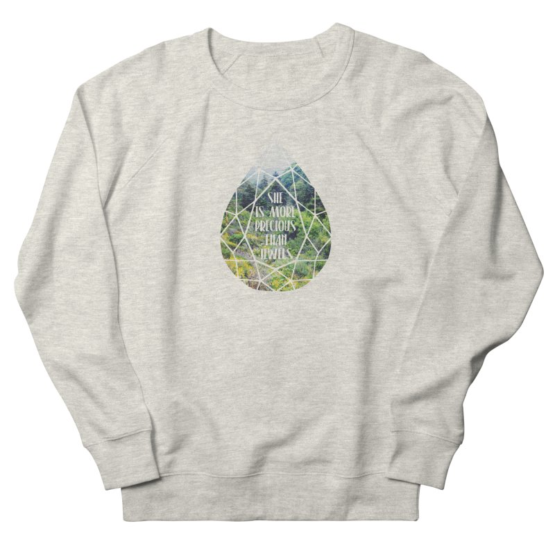 She is More Precious Than Jewels Men's Sweatshirt by Haciendo Designs's Artist Shop