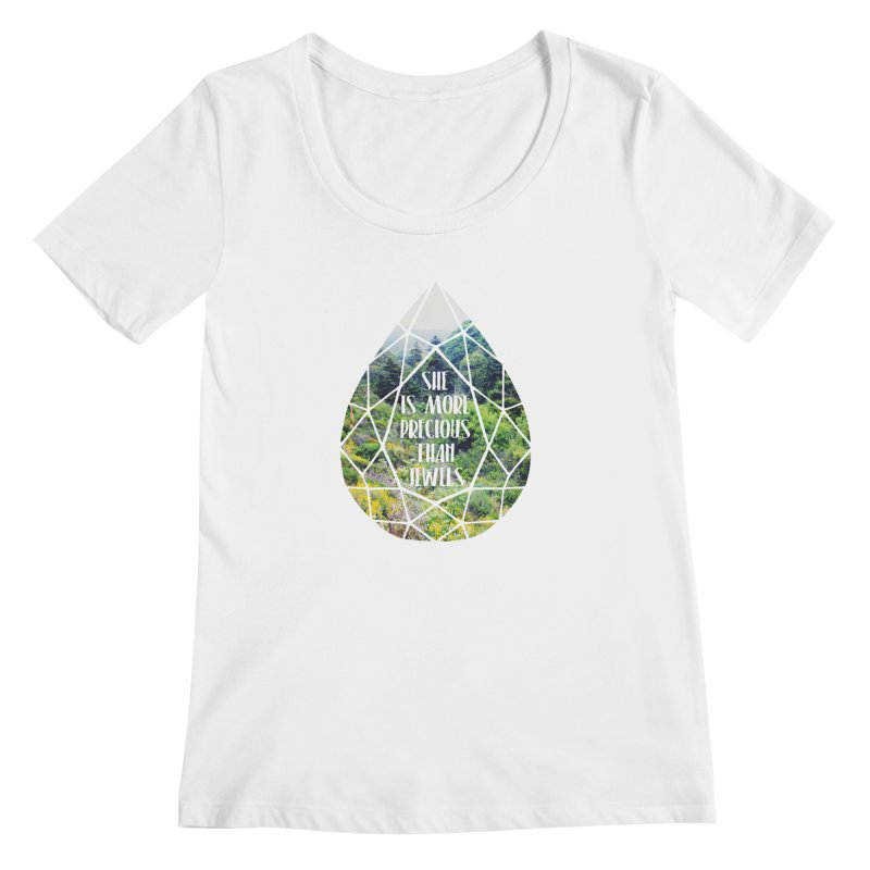 She is More Precious Than Jewels Women's Regular Scoop Neck by Haciendo Designs's Artist Shop