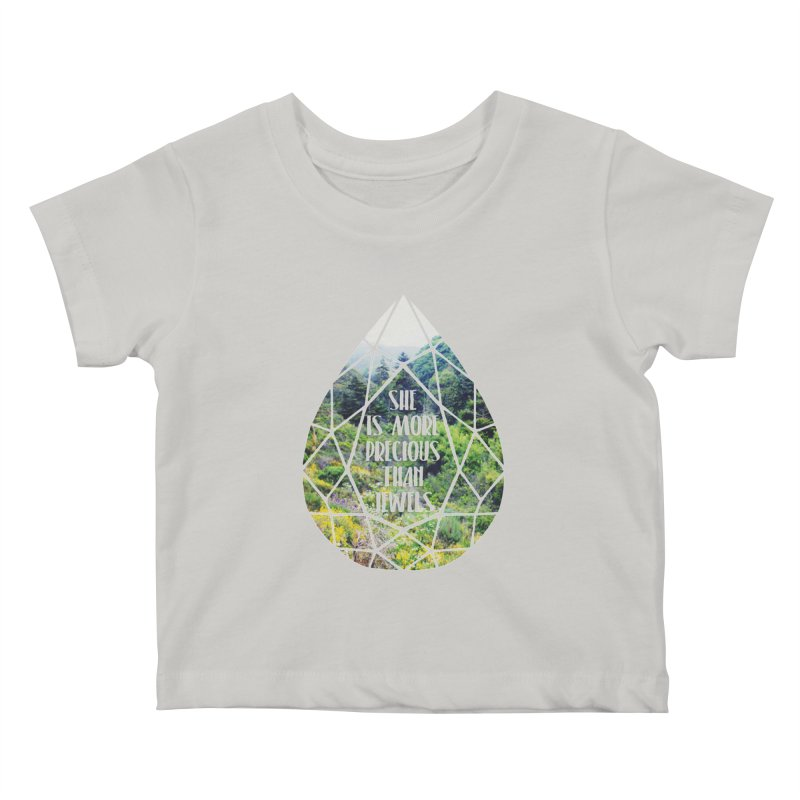 She is More Precious Than Jewels Kids Baby T-Shirt by Haciendo Designs's Artist Shop