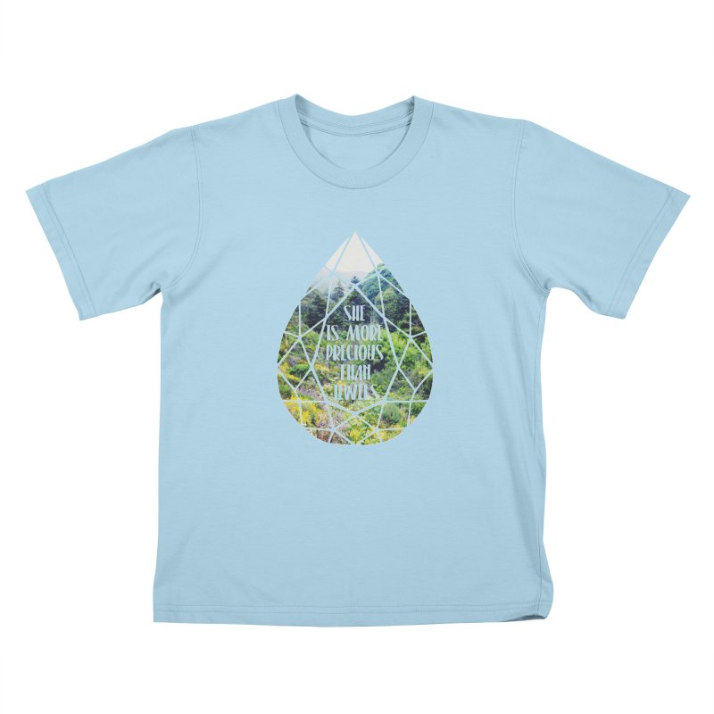 She is More Precious Than Jewels Kids T-Shirt by Haciendo Designs's Artist Shop