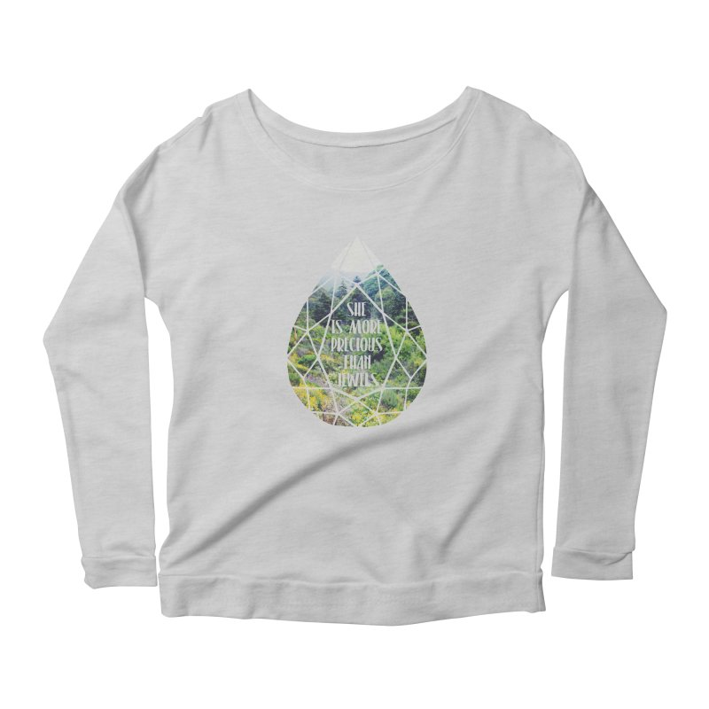 She is More Precious Than Jewels Women's Longsleeve Scoopneck  by Haciendo Designs's Artist Shop