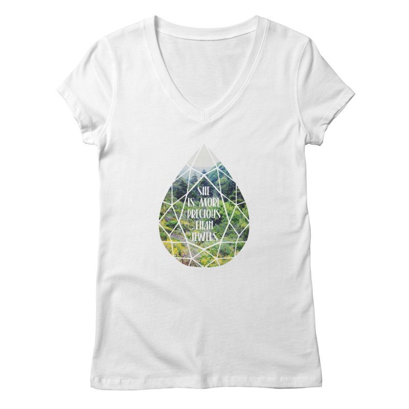 She is More Precious Than Jewels Women's Regular V-Neck by Haciendo Designs's Artist Shop
