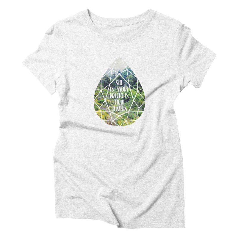 She is More Precious Than Jewels Women's Triblend T-shirt by Haciendo Designs's Artist Shop