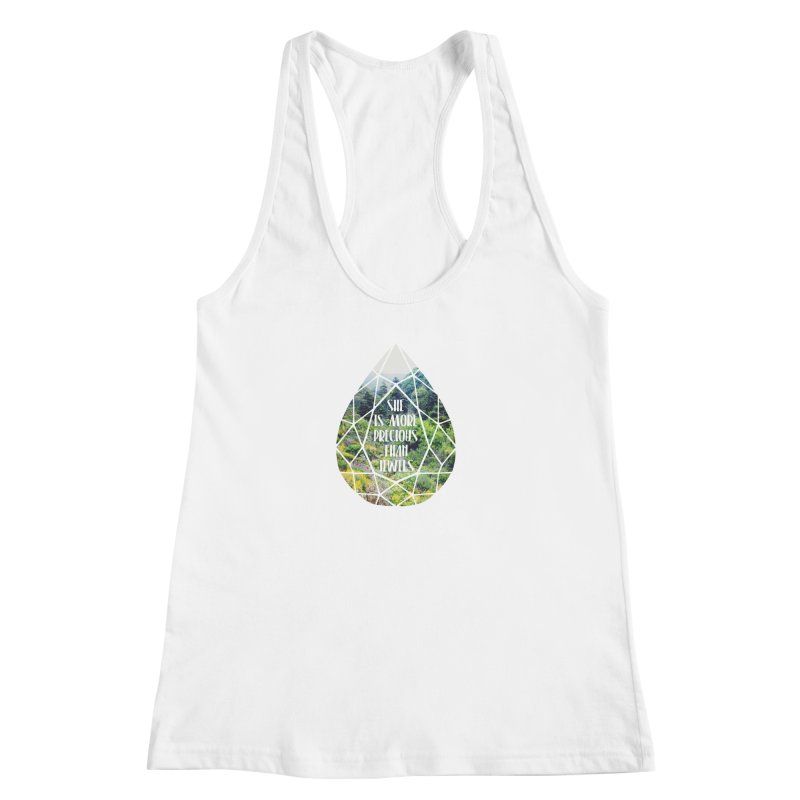 She is More Precious Than Jewels Women's Racerback Tank by Haciendo Designs's Artist Shop