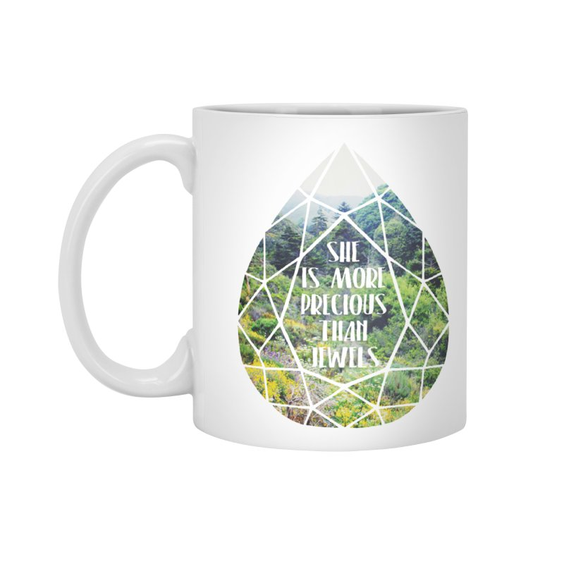 She is More Precious Than Jewels Accessories Standard Mug by Haciendo Designs's Artist Shop