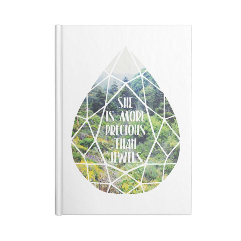 She is More Precious Than Jewels Accessories Notebook by Haciendo Designs's Artist Shop