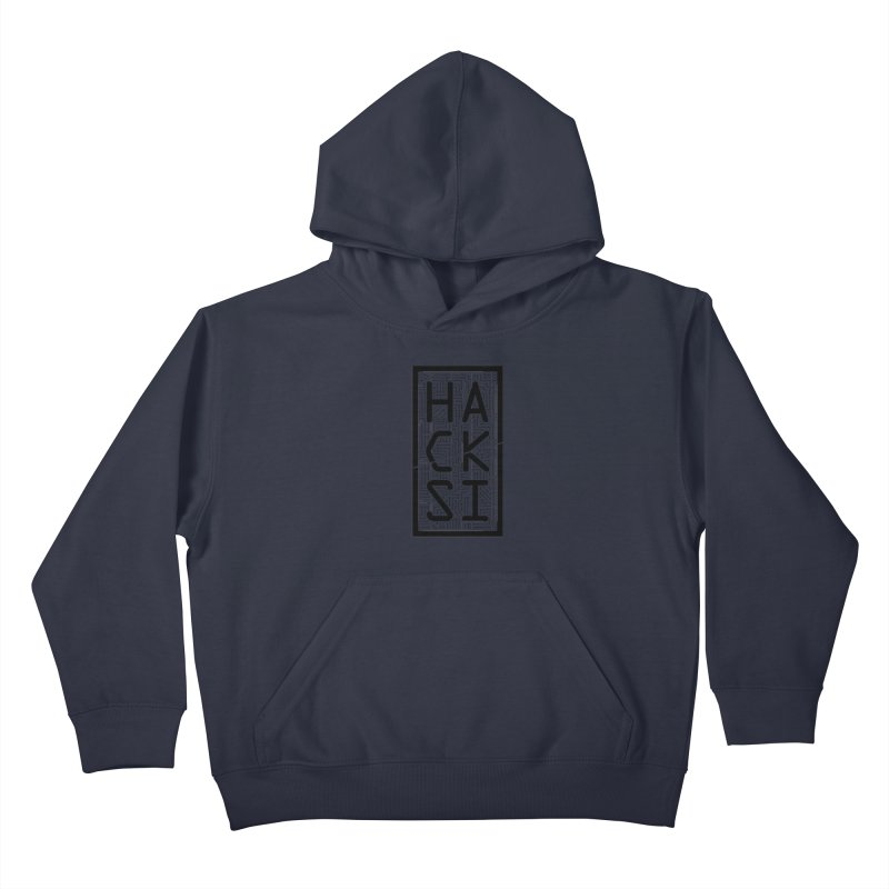 Black HackSI Logo Kids Pullover Hoody by The HackSI Shop