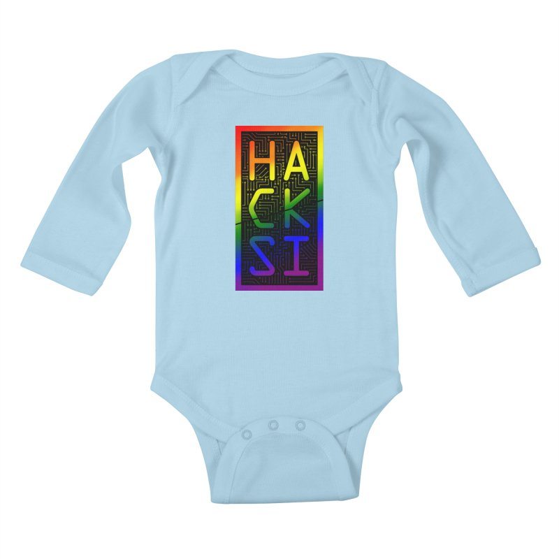 HackSI Pride Kids Baby Longsleeve Bodysuit by The HackSI Shop