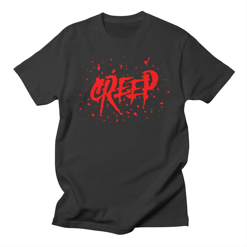 Creep Men's T-Shirt by The Daily Pick