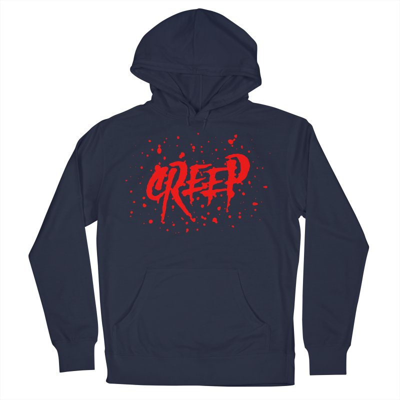Creep Men's French Terry Pullover Hoody by The Daily Pick