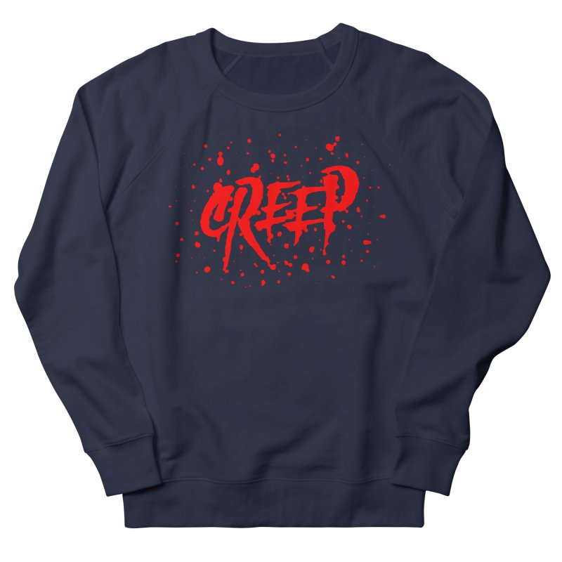 Creep Men's French Terry Sweatshirt by The Daily Pick