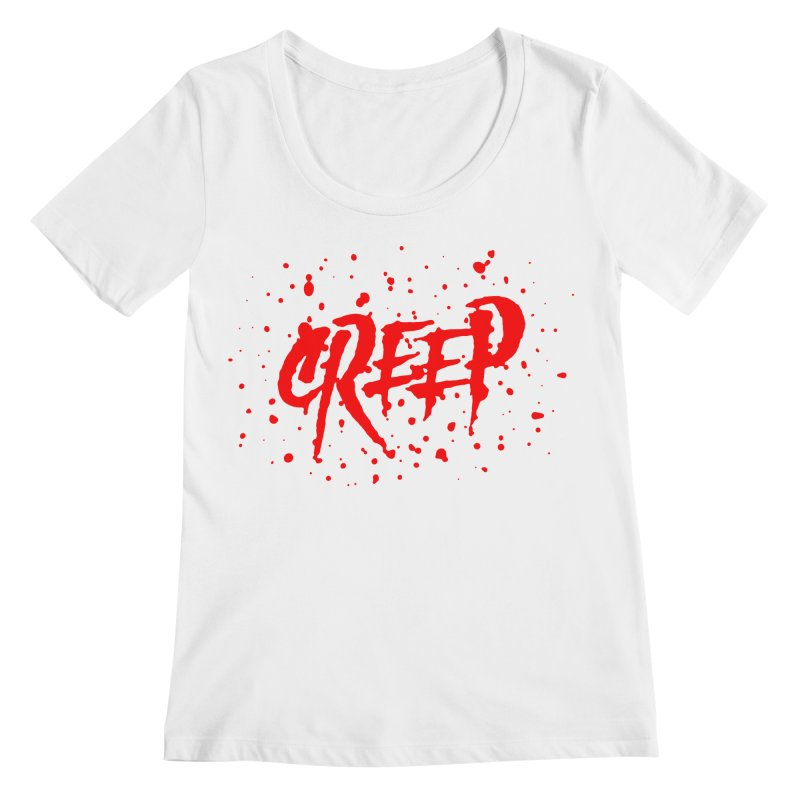 Creep Women's Scoopneck by The Daily Pick