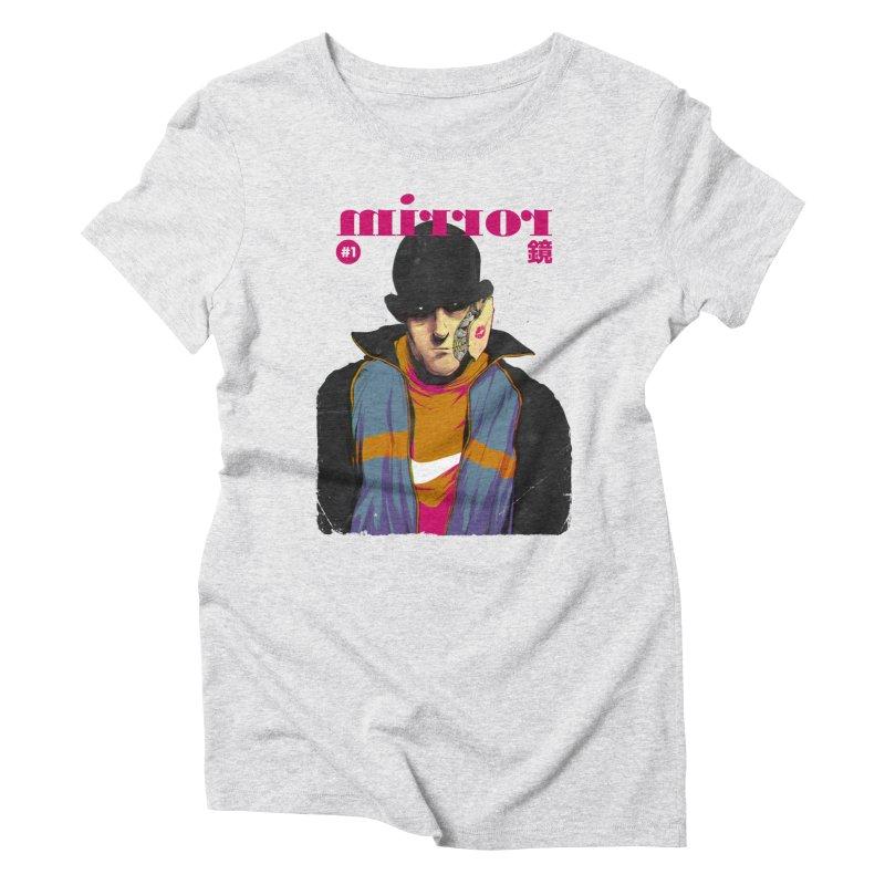 Mirror Issue 1 Women's Triblend T-shirt by hafaell's Artist Shop