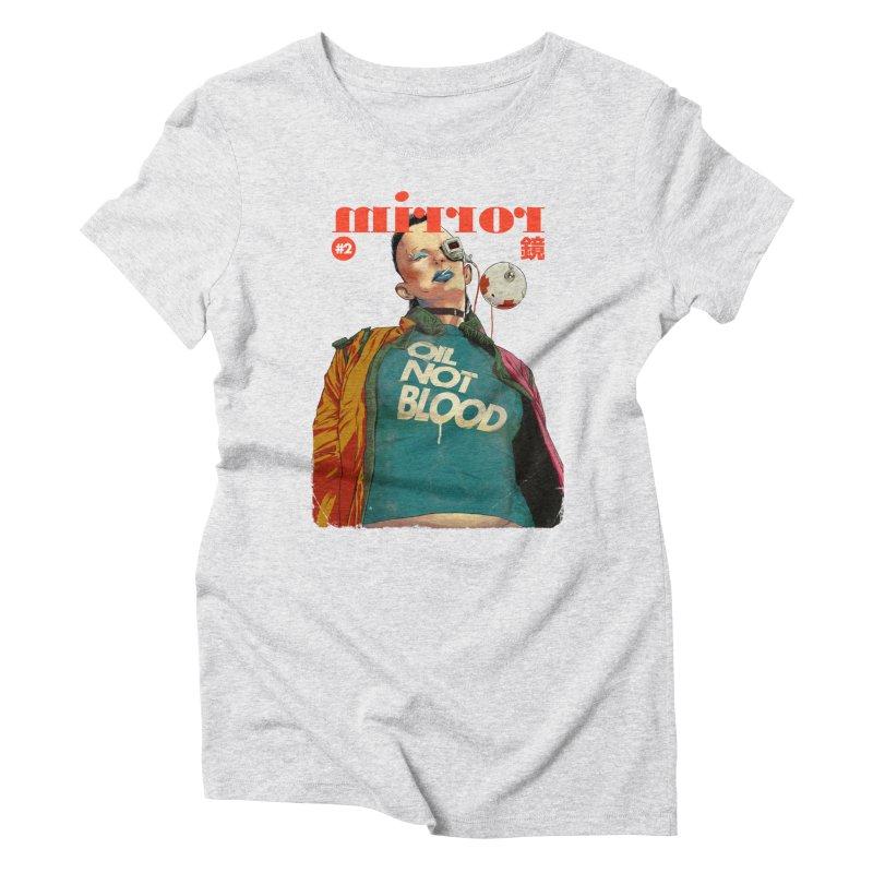 Mirror Issue 2 Women's Triblend T-Shirt by hafaell's Artist Shop