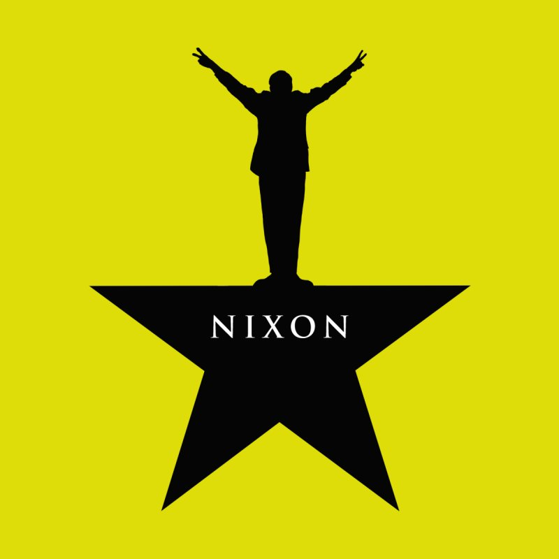 Nixon: An American Musical by Hail to the Tees