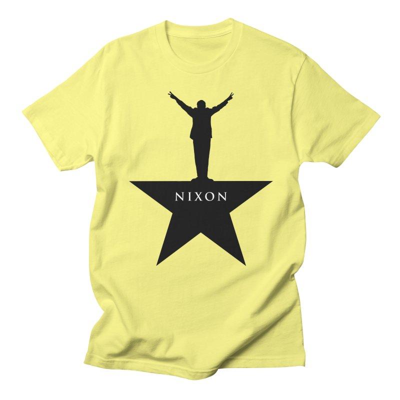 Nixon: An American Musical Men's Regular T-Shirt by Hail to the Tees