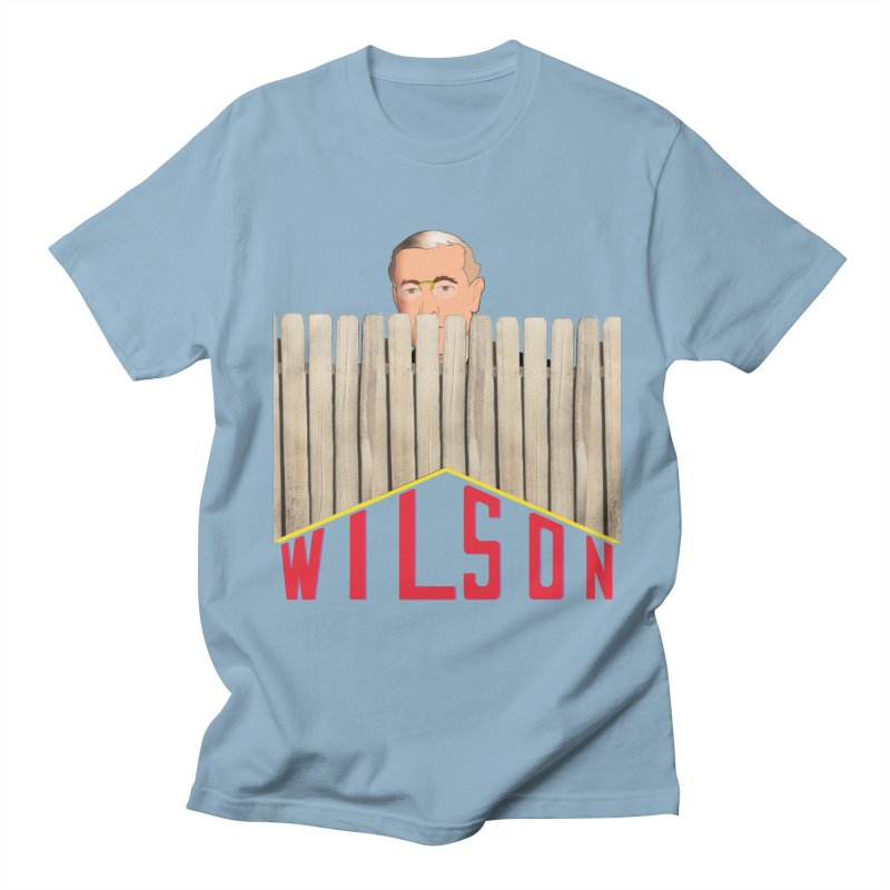 Woodrow Wilson: Home Improvement Men's T-Shirt by Hail to the Tees