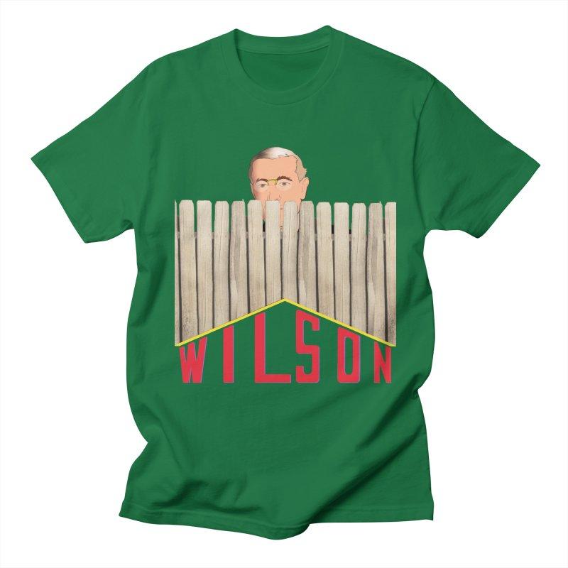 Woodrow Wilson: Home Improvement Men's Regular T-Shirt by Hail to the Tees