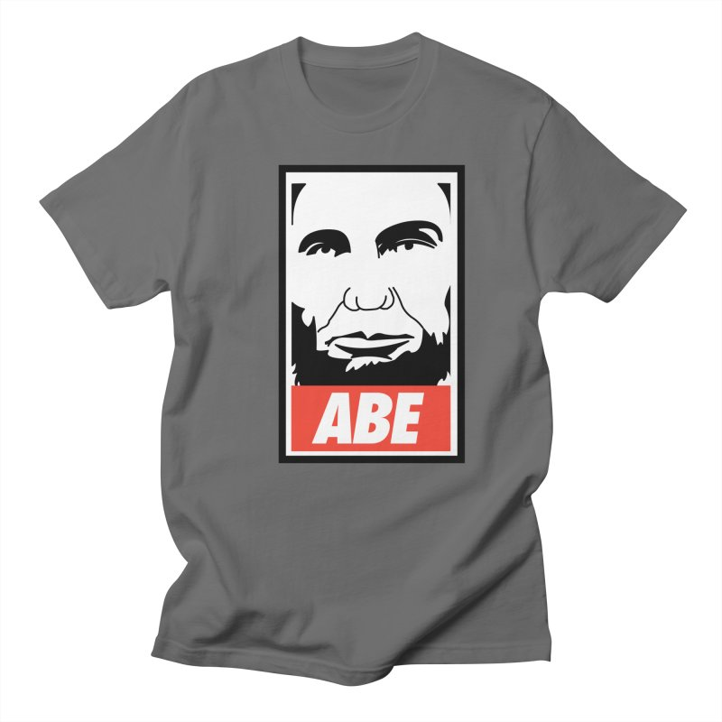 """Abraham Lincoln - """"Obeybraham"""" Men's T-Shirt by Hail to the Tees"""