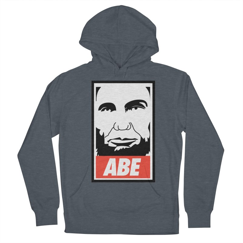 """Abraham Lincoln - """"Obeybraham"""" Women's Pullover Hoody by Hail to the Tees"""