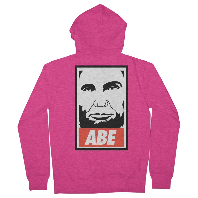 """Abraham Lincoln - """"Obeybraham"""" Women's Zip-Up Hoody by Hail to the Tees"""