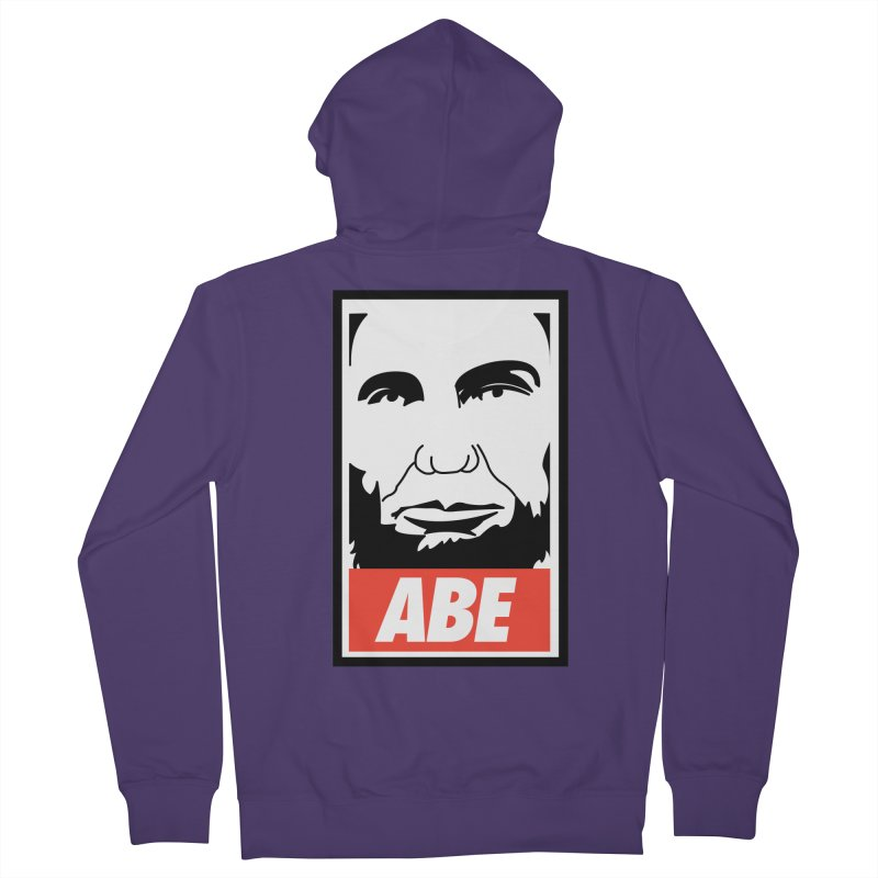 """Abraham Lincoln - """"Obeybraham"""" Women's French Terry Zip-Up Hoody by Hail to the Tees"""