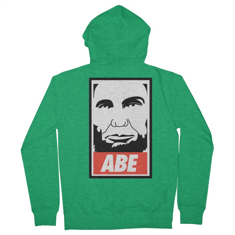 """Abraham Lincoln - """"Obeybraham"""" Men's Zip-Up Hoody by Hail to the Tees"""