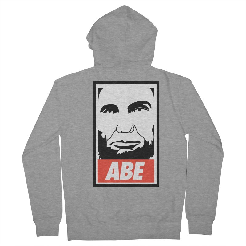 "Abraham Lincoln - ""Obeybraham"" Men's Zip-Up Hoody by Hail to the Tees"