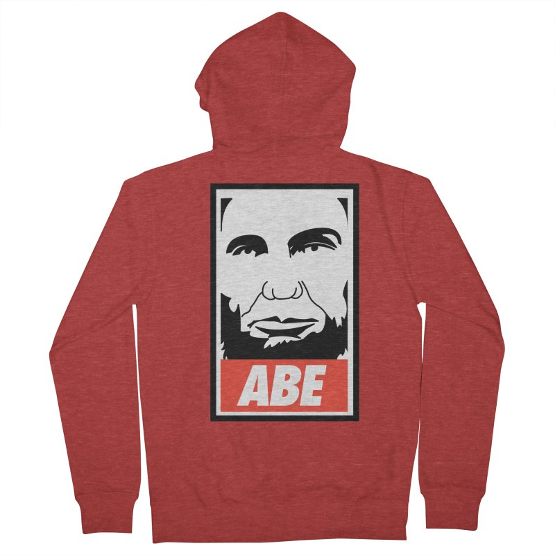 "Abraham Lincoln - ""Obeybraham"" Men's French Terry Zip-Up Hoody by Hail to the Tees"