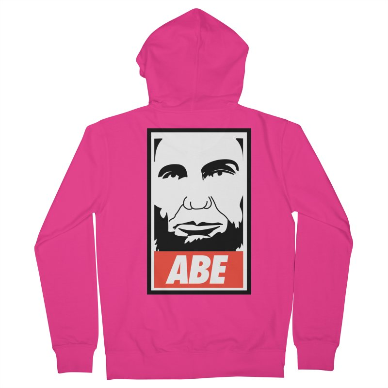"""Abraham Lincoln - """"Obeybraham"""" Men's French Terry Zip-Up Hoody by Hail to the Tees"""