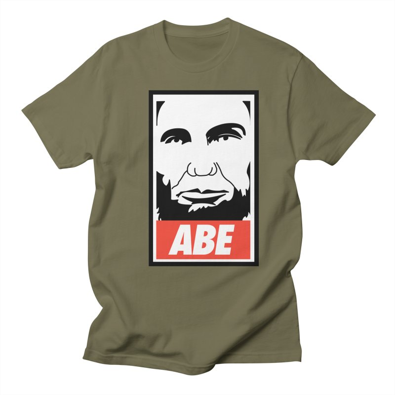 """Abraham Lincoln - """"Obeybraham"""" Men's Regular T-Shirt by Hail to the Tees"""
