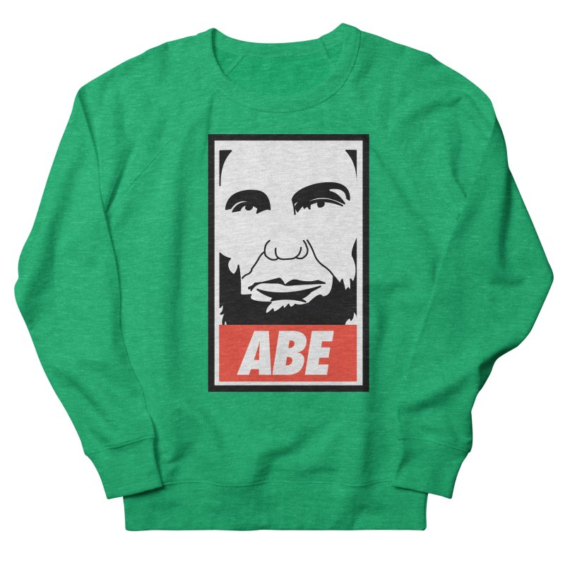 """Abraham Lincoln - """"Obeybraham"""" Men's Sweatshirt by Hail to the Tees"""