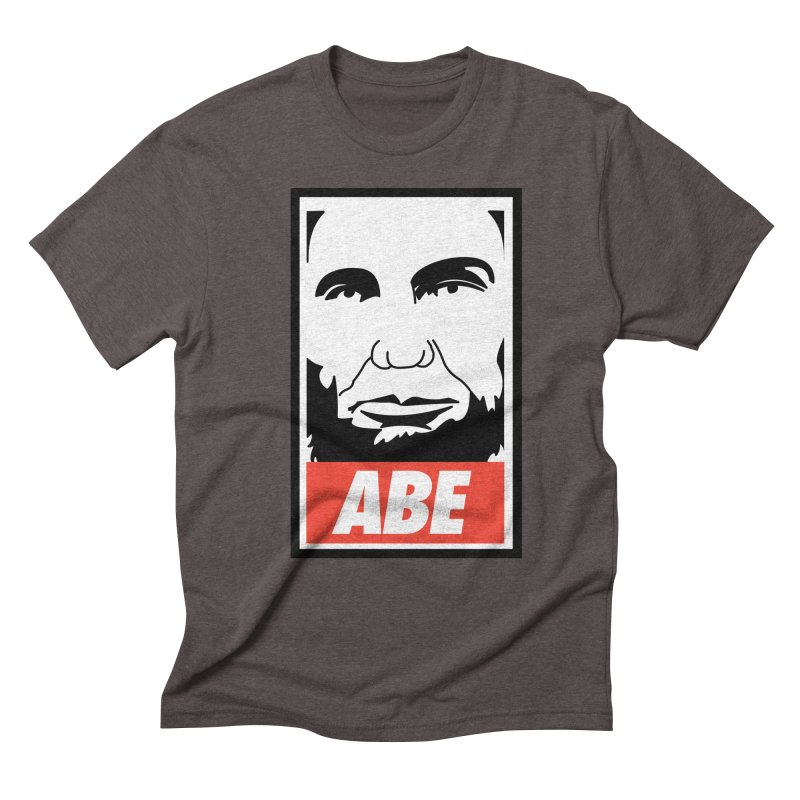 """Abraham Lincoln - """"Obeybraham"""" Men's Triblend T-Shirt by Hail to the Tees"""