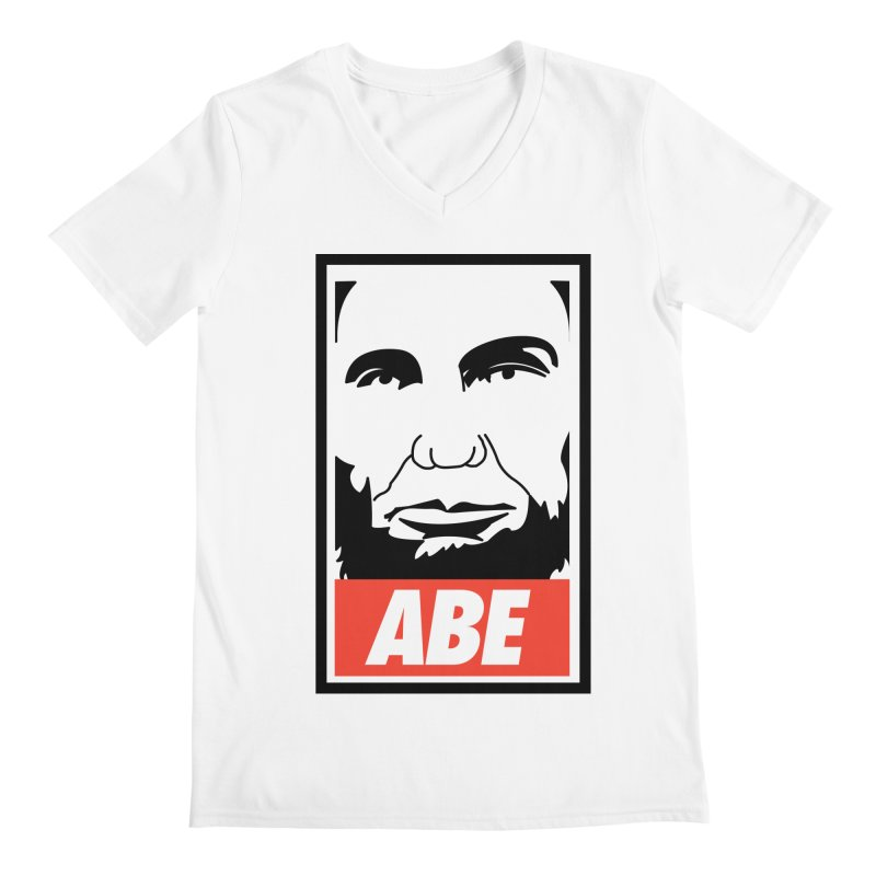 "Abraham Lincoln - ""Obeybraham"" Men's V-Neck by Hail to the Tees"
