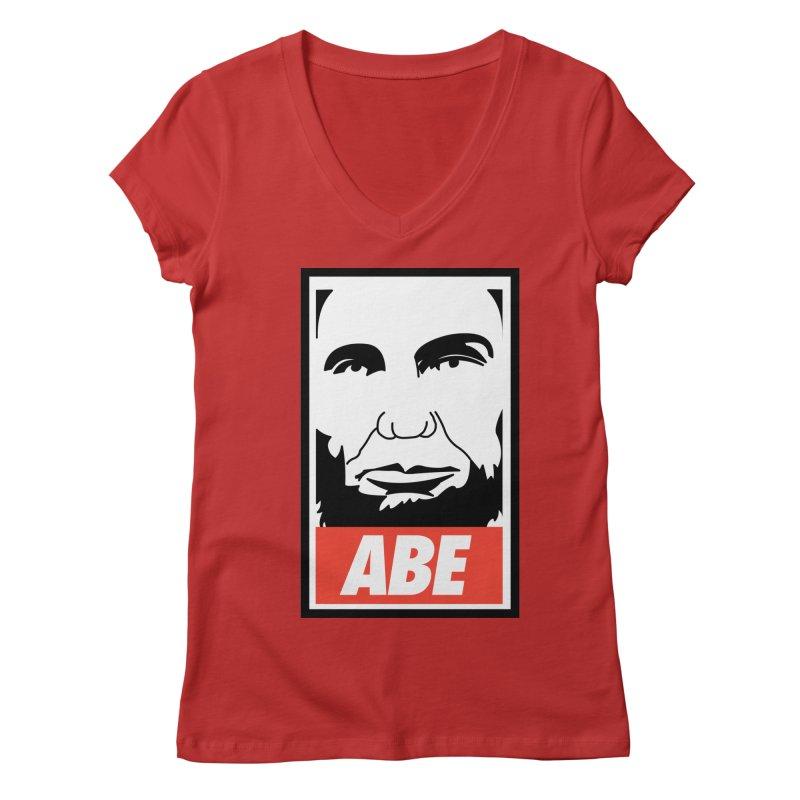 "Abraham Lincoln - ""Obeybraham"" Women's Regular V-Neck by Hail to the Tees"