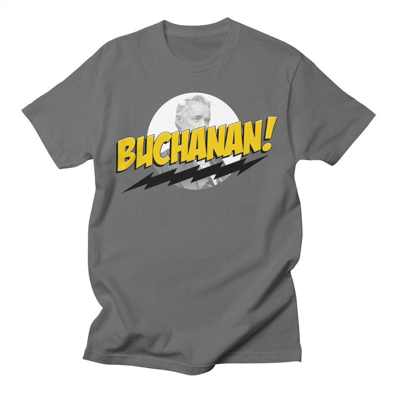 Buchanan! Men's T-Shirt by Hail to the Tees