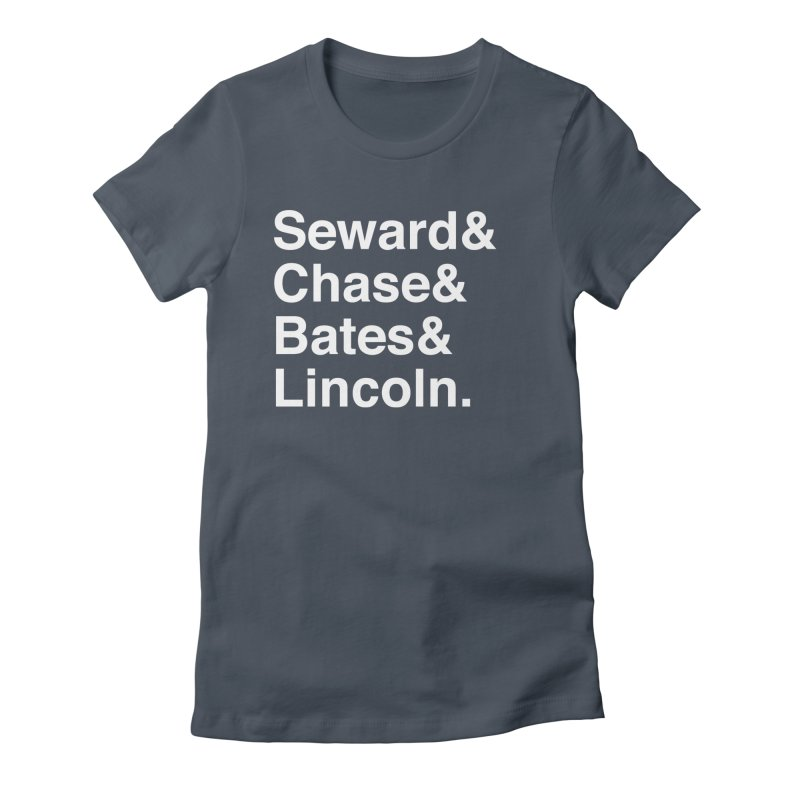 """Abraham Lincoln - """"Team of Rivals Helvetica"""" Women's T-Shirt by Hail to the Tees"""