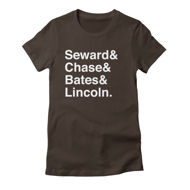 """Abraham Lincoln - """"Team of Rivals Helvetica"""" Women's Fitted T-Shirt by Hail to the Tees"""