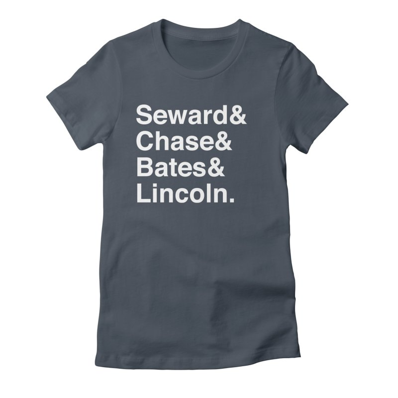 "Abraham Lincoln - ""Team of Rivals Helvetica"" Women's Fitted T-Shirt by Hail to the Tees"