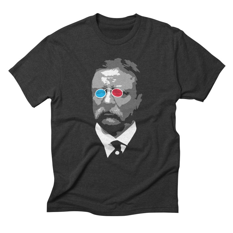 Teddy Roosevelt 3D Men's Triblend T-Shirt by Hail to the Tees