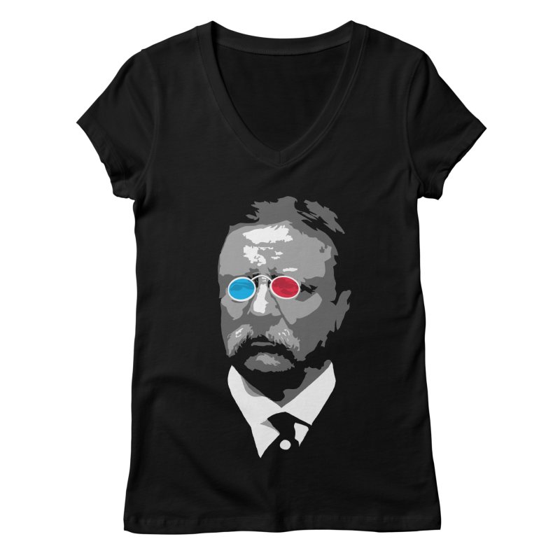 Teddy Roosevelt 3D Women's Regular V-Neck by Hail to the Tees