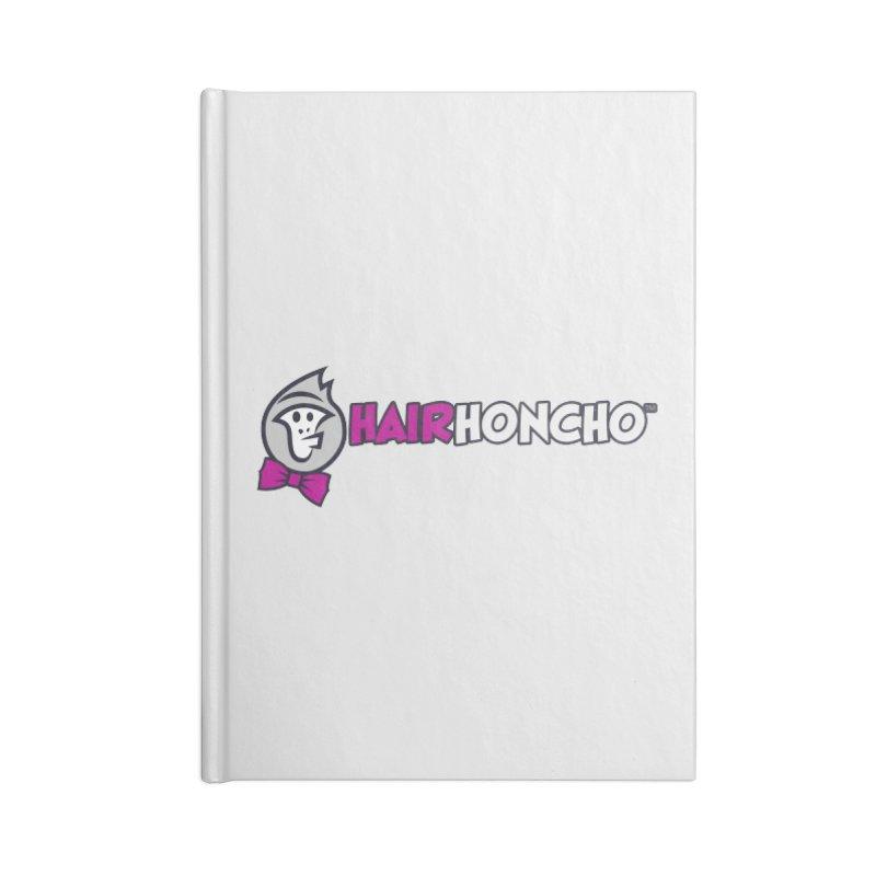 HairHoncho gear Accessories Blank Journal Notebook by Hairhoncho Gear