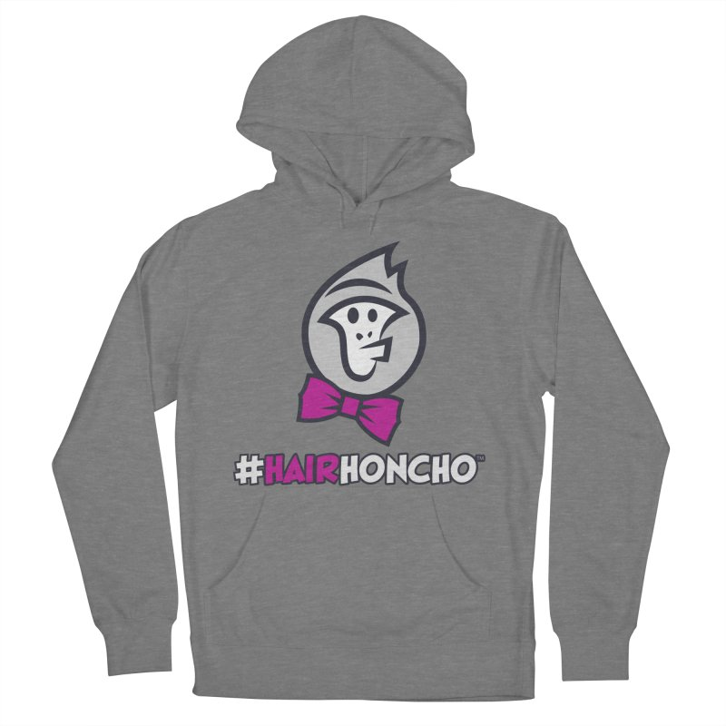 HairHoncho gear Women's French Terry Pullover Hoody by Hairhoncho Gear