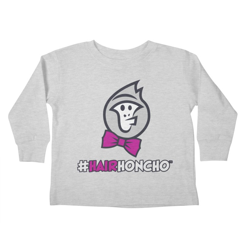 HairHoncho gear Kids Toddler Longsleeve T-Shirt by Hairhoncho Gear