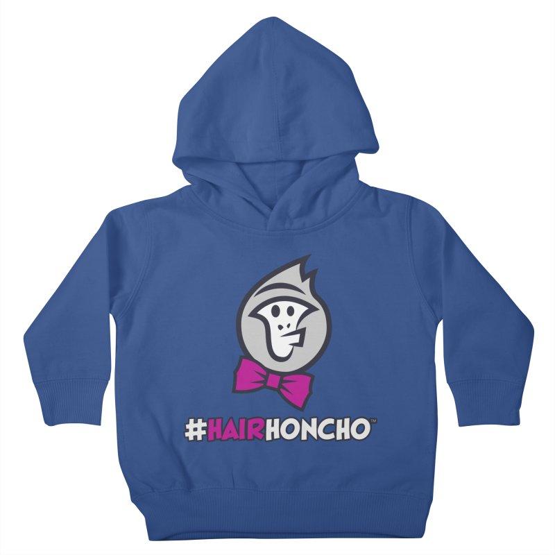 HairHoncho gear Kids Toddler Pullover Hoody by Hairhoncho Gear