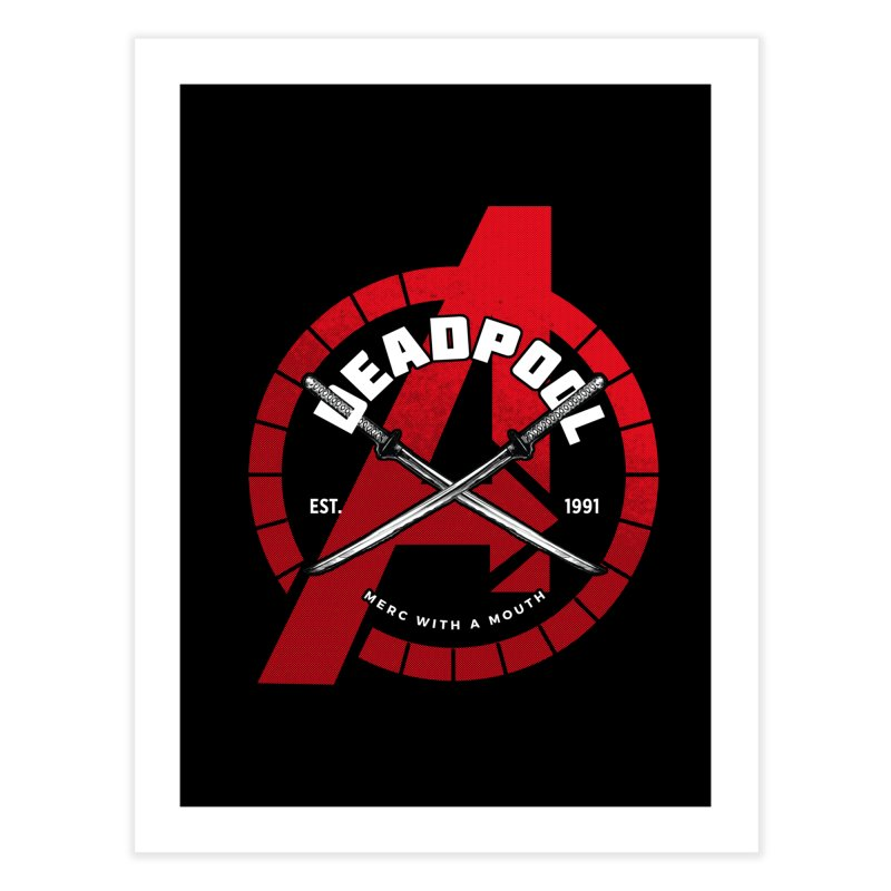 Avengers Assemble: Merc with a mouth Home Fine Art Print by halfcrazy designs