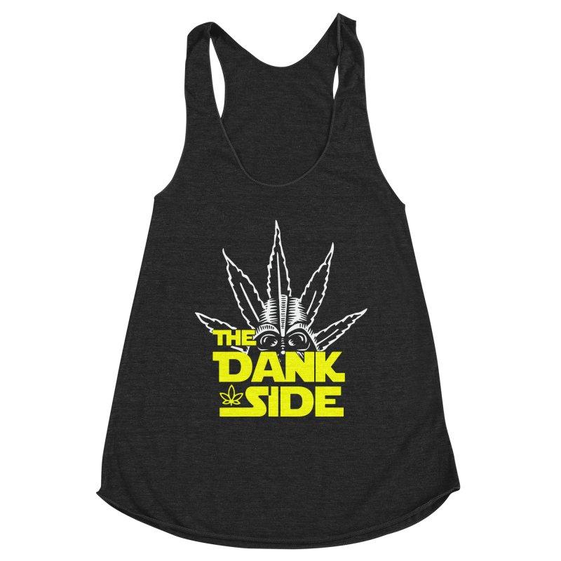 The Dank Side Women's Tank by halfcrazy designs