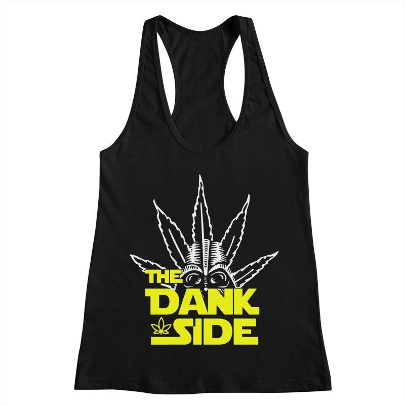 The Dank Side Women's Racerback Tank by halfcrazy designs
