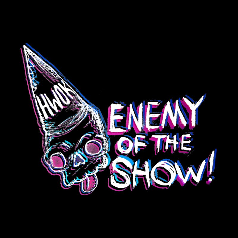 "halfwayokay ""Enemy of the Show"" Shirt Women's Scoop Neck by halfwayokay"