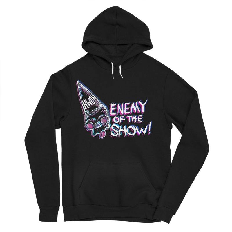 "halfwayokay ""Enemy of the Show"" Shirt Women's Sponge Fleece Pullover Hoody by halfwayokay"